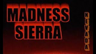 Madness: Sierra Nevada DEMO Walkthrough