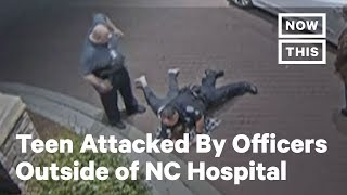 Teen Tackled By Guards, Punched by Cop Outside North Carolina Hospital
