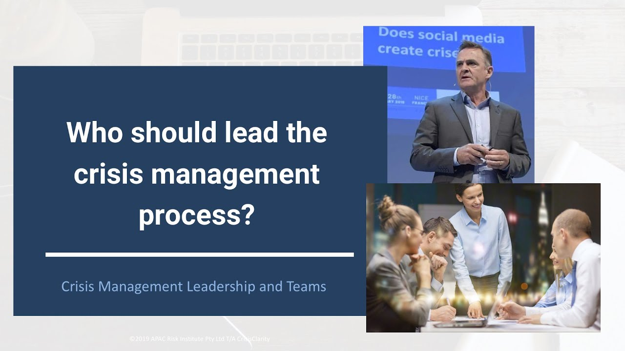 Who should lead the crisis management team?