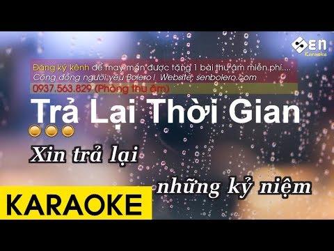 Trả Lại Thời Gian - Karaoke Beat Chuẩn Hay