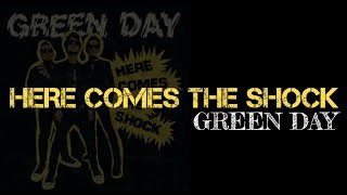 Green Day - Here Comes The Shock (Lyrics)