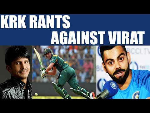 ICC Champions trophy : KRK rants against Virat and then takes U turn | Oneindia News