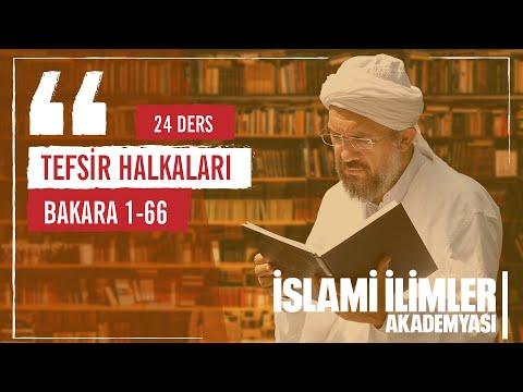 Tefsir 3 - Bakara Sûresi - (Mukaddime) - İhsan Şenocak
