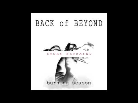 Story Betrayed - Back of Beyond Mp3