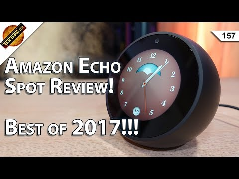 Amazon Echo Spot Review, Best Gear of 2017, Can You Speed Up Your VPN???