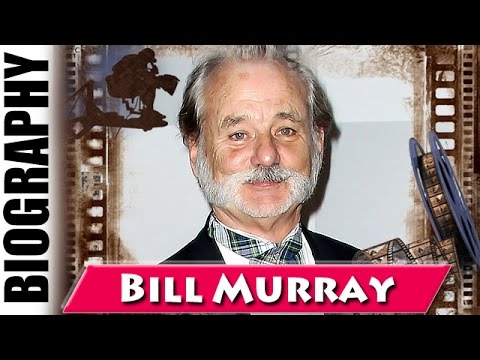 Bill Murray - Biography and Life Story