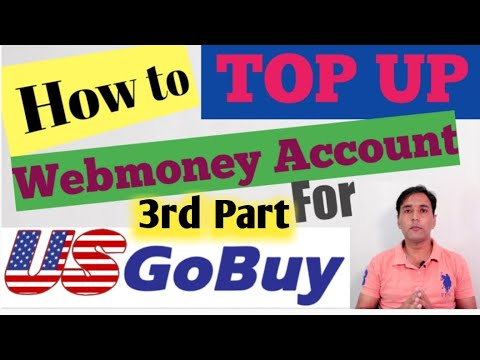 How To Top Up Webmoney Account | Top Up With Webmoney For Usgobuy Shipment | Webmoney Account