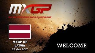 MXGP of Latvia, Kegums, 2017_Welcome Message #MOTOCROSS