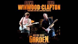 Eric Clapton & Steve Winwood - Them Changes