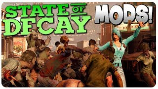 SCREAMER INFESTATION meets BUMPER CARS! | State of Decay Gameplay #2 (Mods)