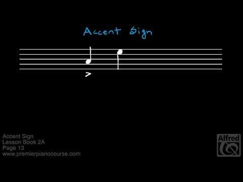 Lesson Book 2A, Page 13: Accent Sign (Premier Piano Course)