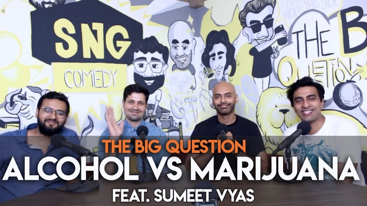 sng-alcohol-vs-marijuana-preference-feat-sumeet-vyas-big-question-s2-ep36