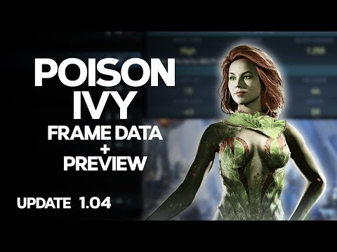 Injustice 2 - Poison Ivy - Frame Data + Preview (UPDATE 1.04)