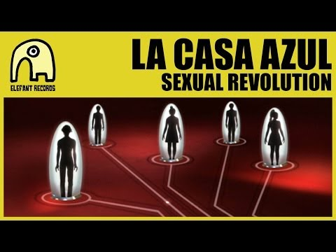LA CASA AZUL - Sexual Revolution [Official]