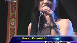Acha Kumala SURAT TERAKHIR - BIKIN MERINDING SUARA MERDUNYA.mp3