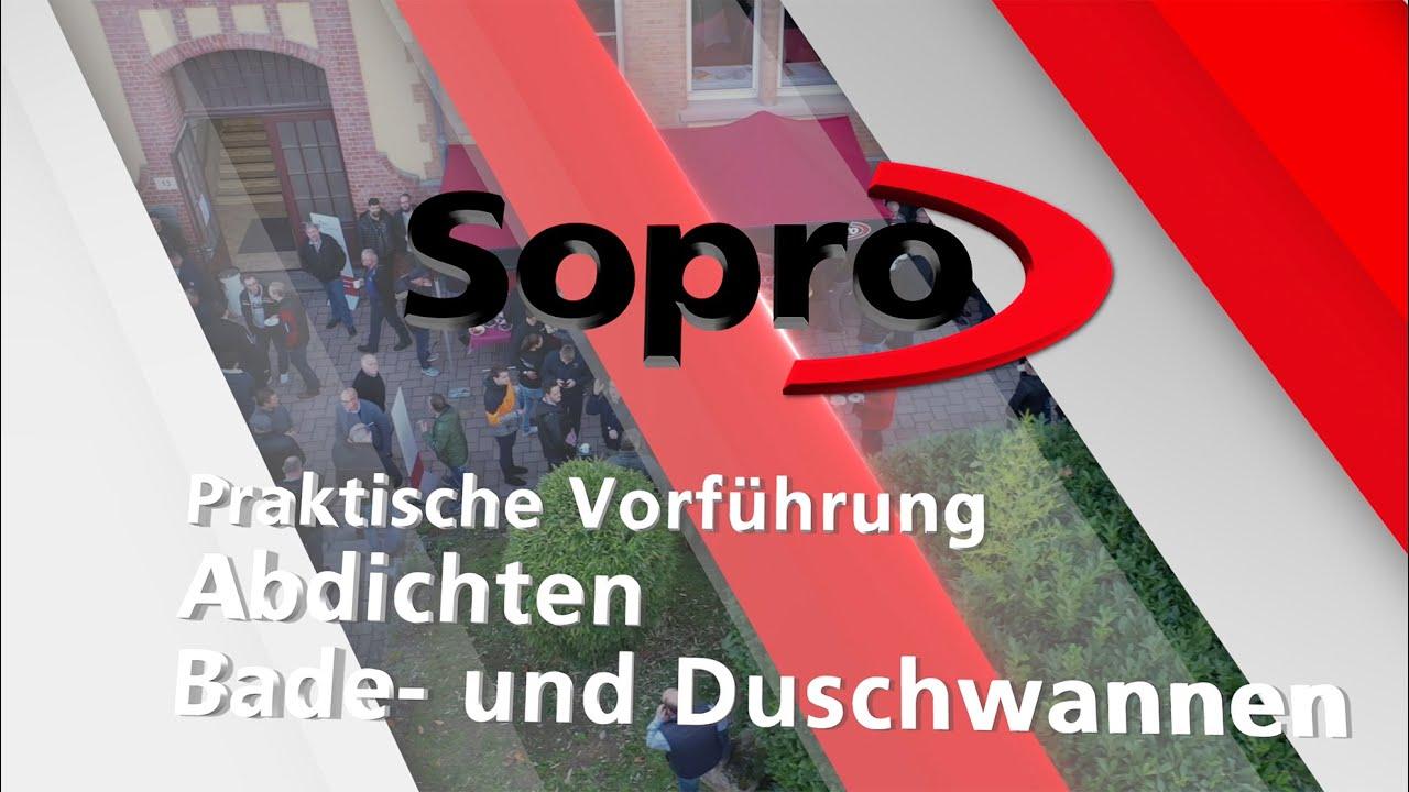 8. Sopro ProfiTag 2019 Livemitschnitt Praktische Vorführung Abdichten von Bade- und Duschwannen