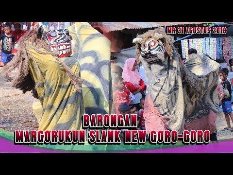 BARONGAN MARGORUKUN SLANK NEW GORO-GORO