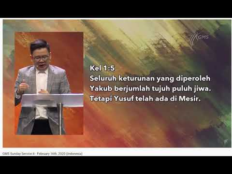 Ps. Yosef Moro - GMS Surabaya Sunday Service II - February 16. 2020