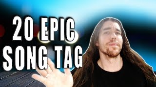 20 EPIC SONG TAG
