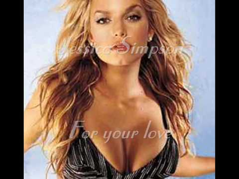 Jessica Simpson   For your love mp3