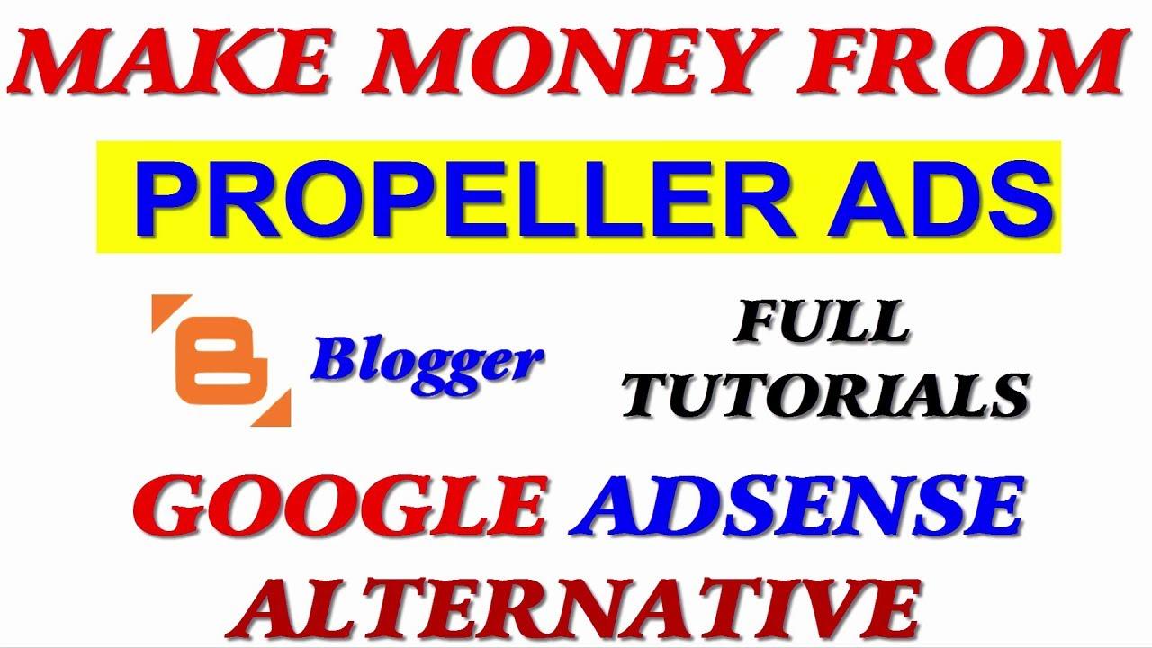 Earn Money With Propeller Ads On Blogger Full Tutorials Adsense