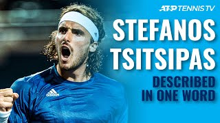ATP Players Describe Stefanos Tsitsipas In One Word!