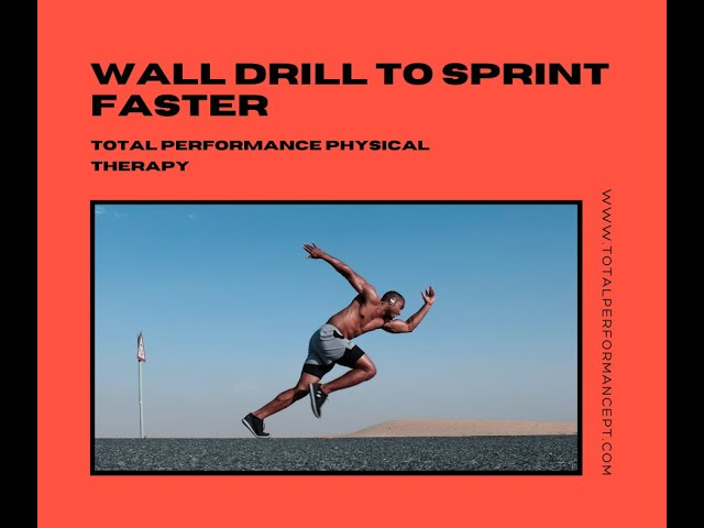 Wall drill to sprint faster
