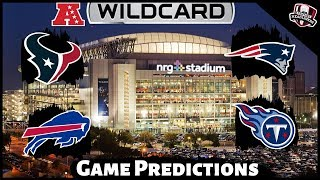 2019 NFL Playoff Predictions - AFC Wildcard Round - Bills / Texans and Titans / Patriots