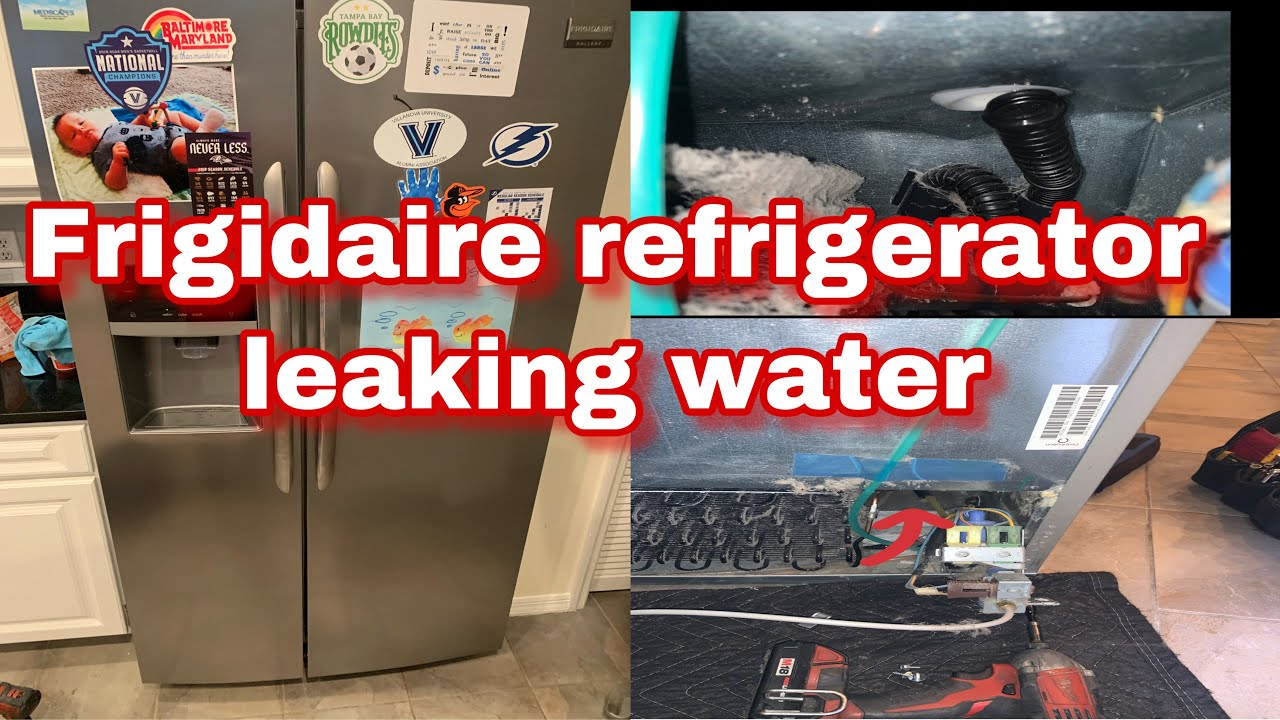 How To Fix Frigidaire Refrigerator Leaking Water Model