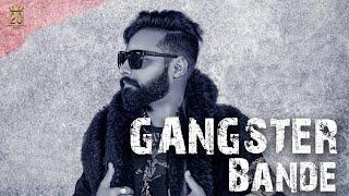Gangster Bande (Full Video) | Shree Brar | Avvy Sra | Harry Cheema | Latest Punjabi song video 2018