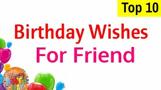 Birthday wishes for best friend / Happy birthday quotes for friends