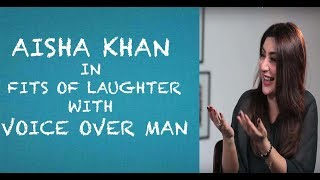 Funny Aisha Khan interview with Voice Over Man - Episode 1
