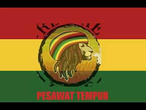 PESAWAT TEMPUR #Reggae