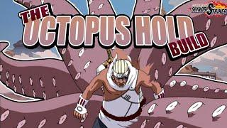 THE OCTOPUS HOLD BUILD! Naruto to Boruto Shinobi Striker