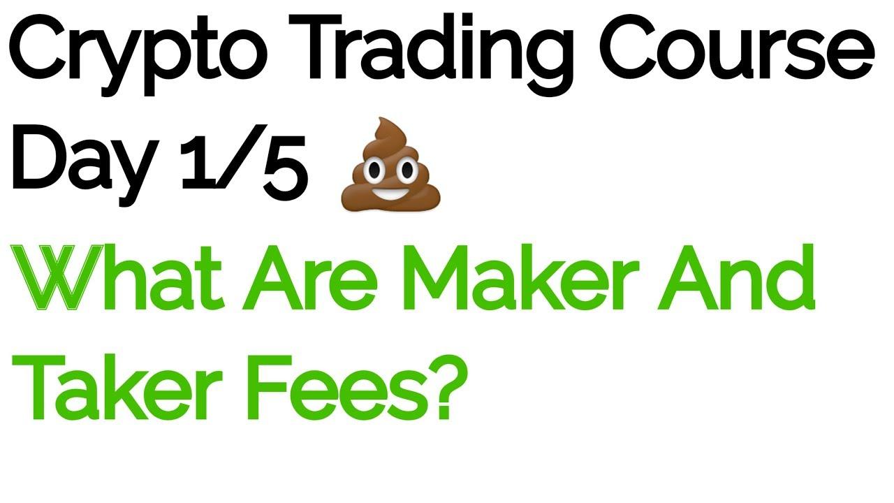 cryptocurrency maker vs taker