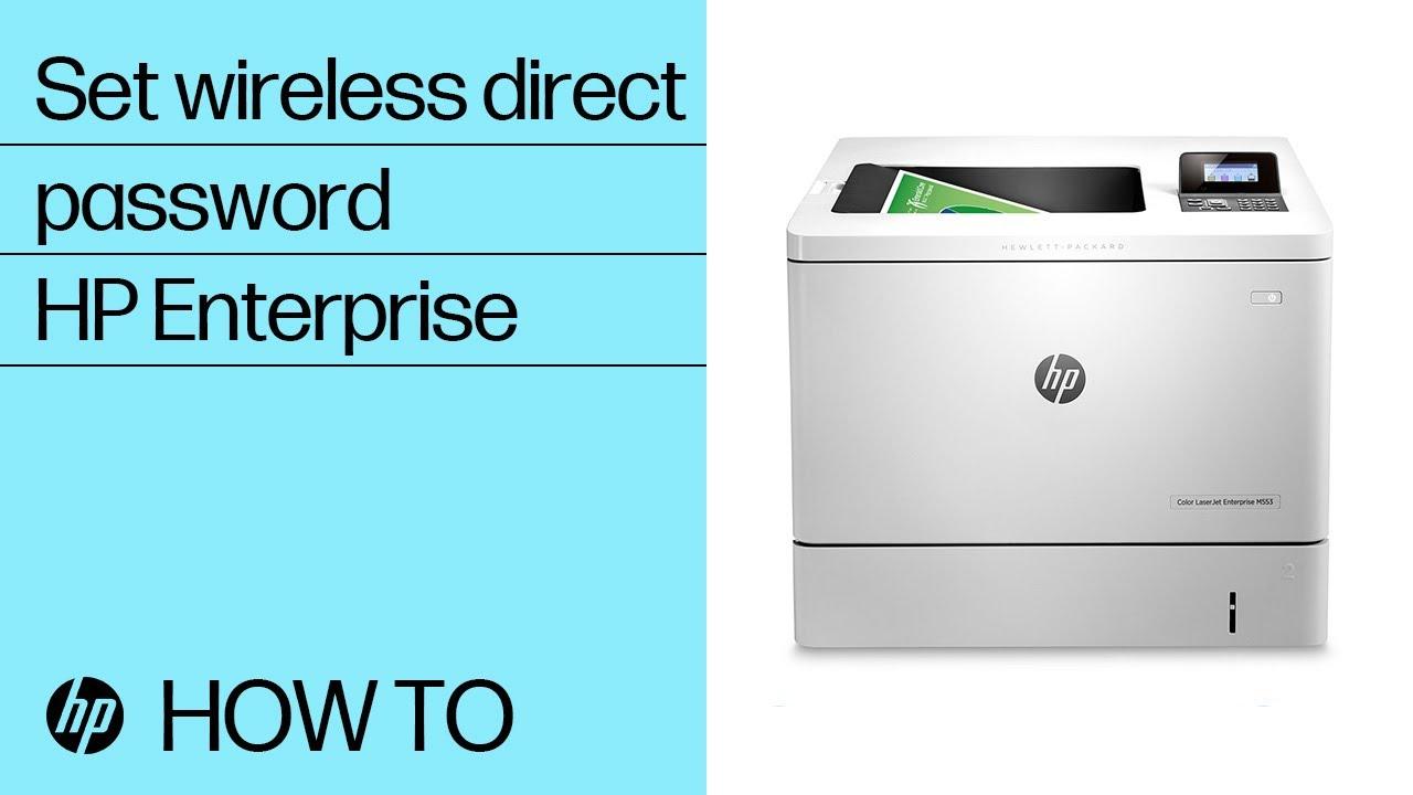Setting a Wireless Direct Password on HP Enterprise Printers | HP Printers  | HP