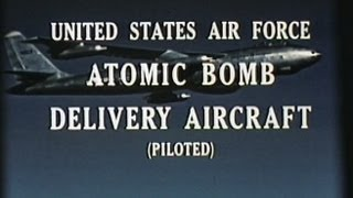 USAF Atomic Bomb Delivery Aircraft 1950s Film