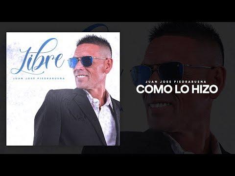 Juan Jose Piedrabuena  Como Lo Hizo