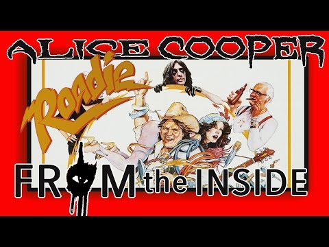 FROM THE INSIDE: ROADIE (1980) starring MEATLOAF & ALICE COOPER
