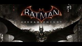 Transmisión de BATMAN arkham knight por el REPLICANTE