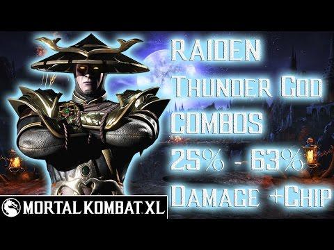 Mortal Kombat XL - Raiden (Thunder God) Combos 25% - 63% Damage [Patch 1.14] ᴴᴰ