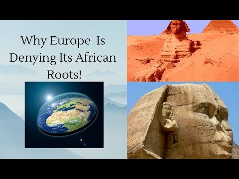 Why European Culture  Is Denying Its African Roots