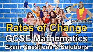 Rates of Change (incl. Tangents) - GCSE Maths Exam Questions