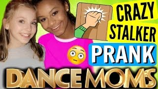 CRAZY STALKER PRANK on Dance Moms Star | Nia and Brynn!
