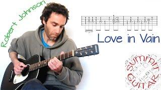 Love in Vain (Robert Johnson) in the style of Eric Clapton - Guitar lesson, tutorial with tab