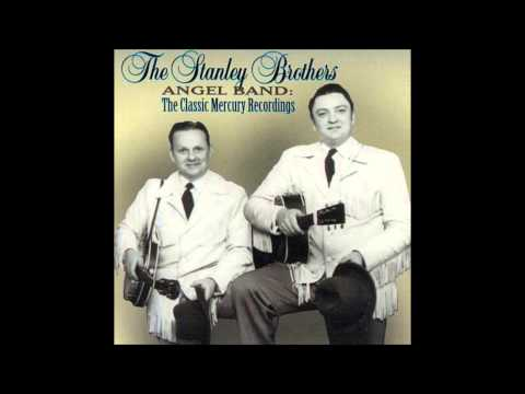 The Stanley Brothers : Angel Band