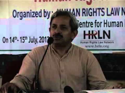 Human Rights & the Law Ranchi 14-15 July 2012 Part 4