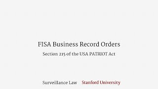 FISA Business Record Orders (Section 215 of the USA PATRIOT Act)