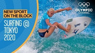 Surfing - Tokyo 2020 |New Sport on the Block