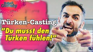 Das Türken-Casting